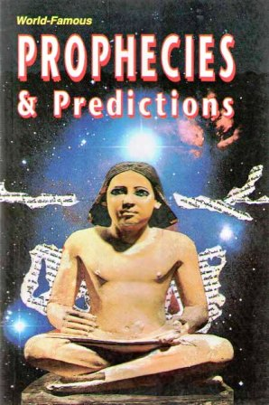 World Famous Prophecies & Predictions